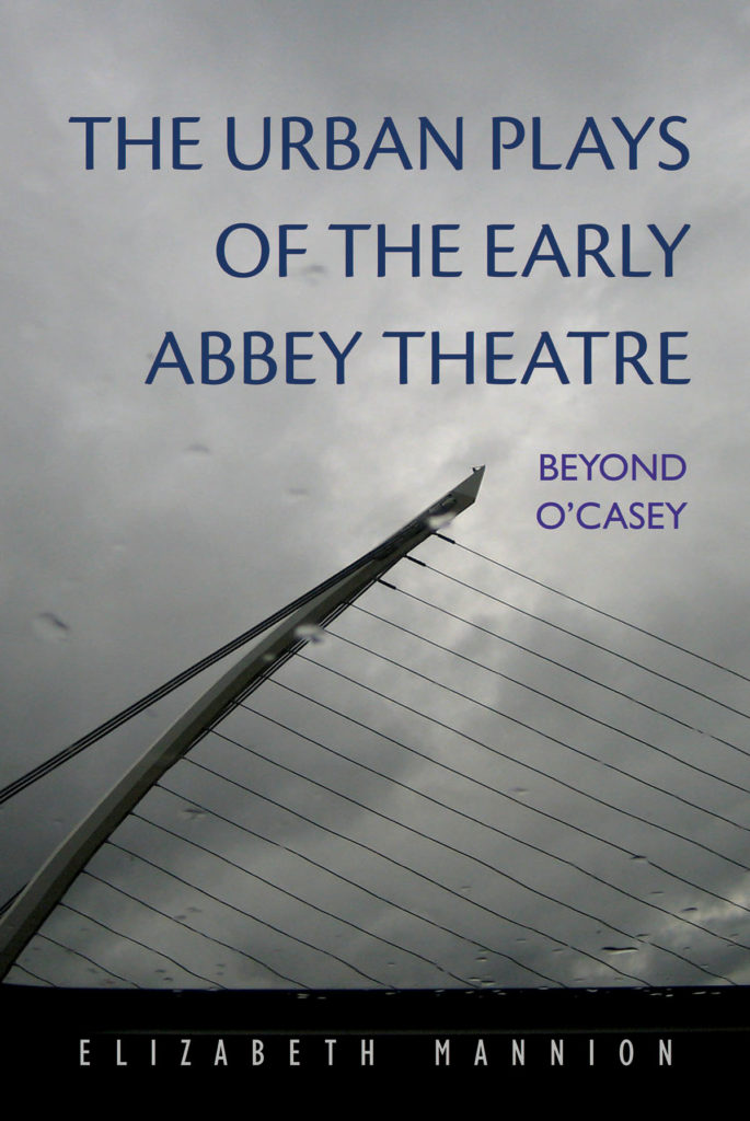 Beyond O'Casey:The Urban Playsof the Early Abbey Theatre